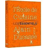 Les essentiels de l'Ecole de Cuisine Alain Ducasse