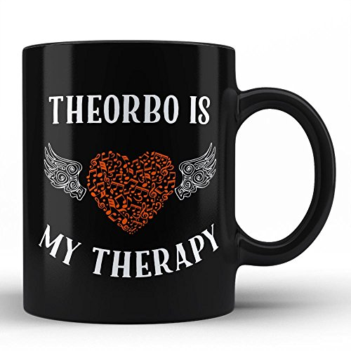 Theorbo Is My Therapy | Best Unique Gift for Music Musician Composer Instrument Lover / Theorbo Player Black Coffee Mug By HOM