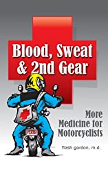 Blood, Sweat & 2nd Gear (English Edition)