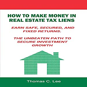 How to Make Money in Real Estate Tax Liens Audiobook