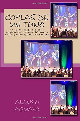Descargar Libro Coplas De Un Tuno: Un Cuervo Inspirado Alonso E Aguayo