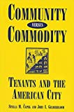img - for Community Versus Commodity: Tenants and the American City (Suny Series, the New Inequalities) book / textbook / text book