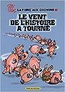La foire aux cochons, tome 3 : Le vent de l'histoire a tourné par Ptiluc