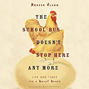 The School Bus Doesn't Stop Here Anymore Audiobook