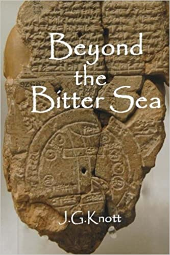 Book Beyond the Bitter Sea by J. G. Knott (2014-02-07)