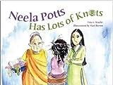Neela Potts Has Lots Of Knots