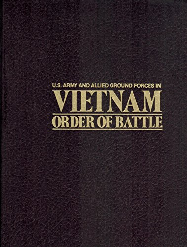 Us Army And Allied Ground Forces In Vietnam  Order Of Battle