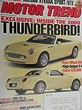 2000 Ford Thunderbird / 1999 BMW 328i / 1999 Mercedes C230 Kompressor / 2000 Nissan Xterra / 1999 Lexus LX 470 / 1999 Lincoln Navigator Road Test