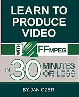 FFmpeg Basics: Multimedia handling with a fast audio and video