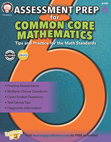 Assessment Prep for Common Core Mathematics, Grade 6 (Commom Core Math Literacy) Assessment Cd
