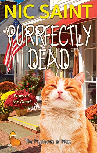 Purrfectly Dead (The Mysteries of Max Book 20) by [Saint, Nic]
