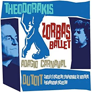 Theodorakis: Zorbas Ballet Suite; 3 Pieces from Carnaval; Adagio for Solo Flute
