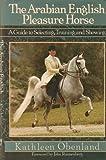 Arabian English Pleasure Horse 9780876058947