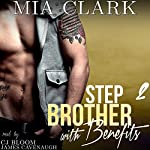 Stepbrother with Benefits 2 | Mia Clark