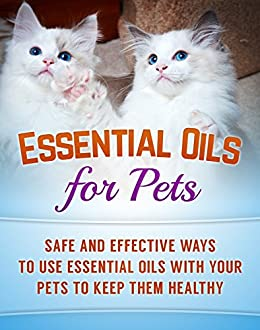 essential oils for pets safe and effective ways to use essential oils with your pets to keep. Black Bedroom Furniture Sets. Home Design Ideas