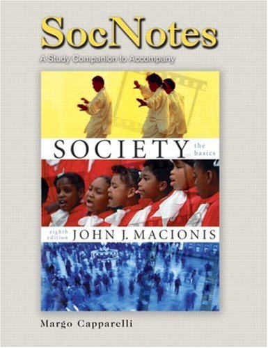 SocNotes for Macionis for Society: The Basics