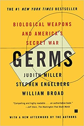 Wholl Be Iran War Buildups Judy Miller >> Germs Biological Weapons And America S Secret War Kindle Edition