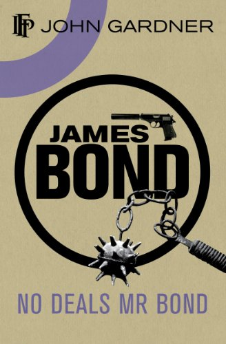No Deals, Mr. Bond by John Gardner