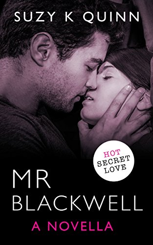 Mr Blackwell - a red hot teacher student romance told from HIS point of view (Ivy Series Book 6)