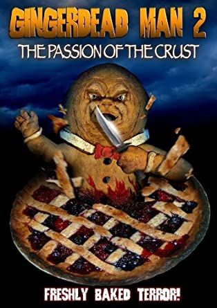 amazon com gingerdead man 2 the passion of the crust k von moezzi