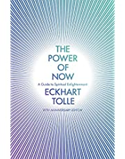 The Power of Now: A Guide to Spiritual Enlightenment: A Guide to Spiritual Enlightenment (20th Anniversary Edition)