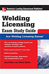 Welding Licensing Exam Study Guide (McGraw-Hill's Welding Licensing Exam Study Guide) Kindle Edition