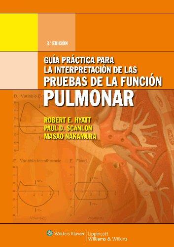 Descargar Libro Guia Practica Para La Interpretacion De Las Pruebas De La Funcion Pulmonar Robert E. Hyatt