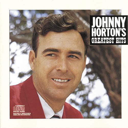 Johnny Horton's Greatest Hits (Best Of Johnny Horton)