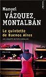 Le Quintette de Buenos Aires par Vázquez Montalbán