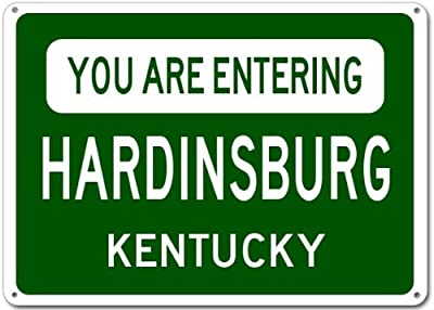 You Are Entering HARDINSBURG, KENTUCKY City Sign - Heavy Duty Quality Aluminum Sign