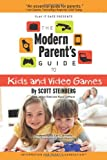 The Modern Parent'S Guide To Kids And Video Games