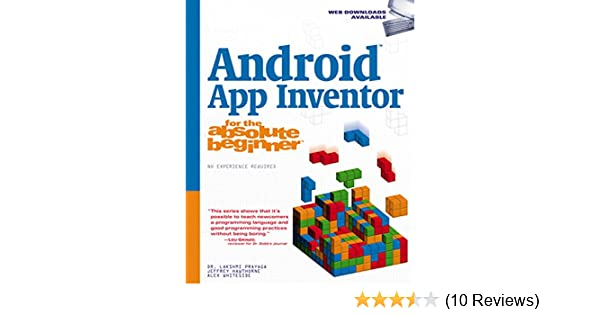 Amazon Com Android App Inventor For The Absolute Beginner Ebook Dr