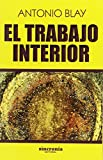 img - for EL TRABAJO INTERIOR book / textbook / text book