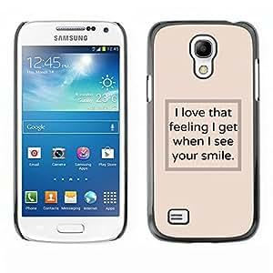 Veo su cartel Texto Sonrisa Beige Inspiring- Metal de aluminio y de plástico duro Caja del teléfono - Negro - Samsung Galaxy S4 Mini i9190 (NOT S4)