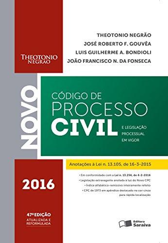 CÓDIGO DE PROCESSO CIVIL E LEGISLAÇÃO PROCESSUAL EM VIGOR - 2016