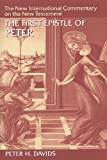 The First Epistle of Peter, Peter H. Davids, 0802825168