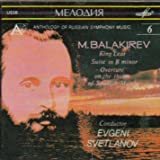 Balakirev: King Lear/Suite in B Minor/Overture on the Theme of Spanish March (Anthology of Russian Symphony Music)