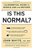 Product review for Is This Normal?: The Essential Guide to Middle Age and Beyond
