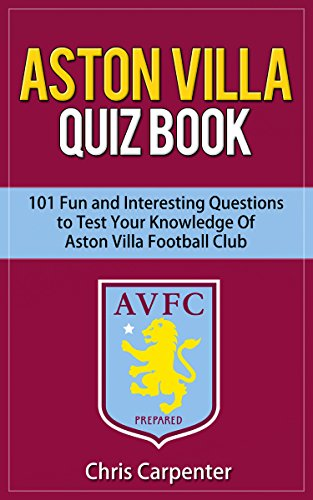 (Aston Villa Quiz Book: 2018/19 Edition)