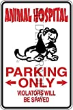 Novelty Parking Sign, Animal Hospital Parking Only Aluminum Sign S8334