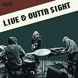 Live & Outta Sight