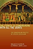 The Power to Comprehend with All the Saints