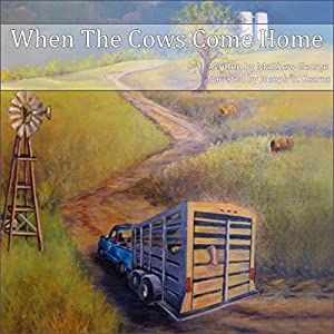 When the Cows Come Home Audiobook