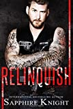 Relinquish (Russkaya Mafiya/Oath Keepers MC) (Volume 3)