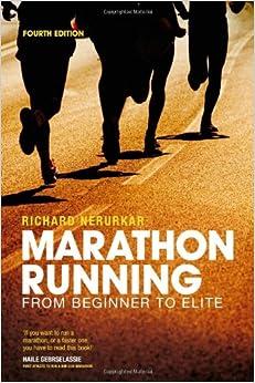 Marathon Running: From Beginner to Elite, Fourth Edition