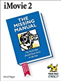 iMovie 2 : The Missing Manual, Pogue, David, 0596001045