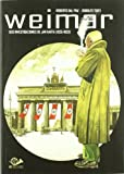 img - for Weimar. Dos investigaciones de Jan Karta book / textbook / text book