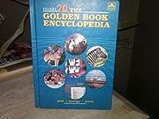 The Golden Book Encyclopedia, Volume 20 por…