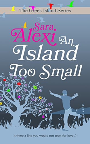 (An Island Too Small (The Greek Island Series Book 7))