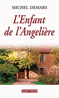 L'enfant de l'Angelière, Demars, Michel